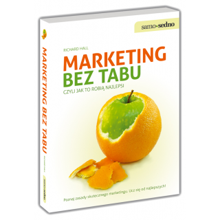 Marketing bez tabu, czyli jak to robią najlepsi