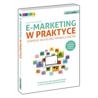 E-marketing w praktyce. Strategie skutecznej...