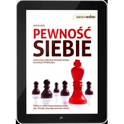 Pewność siebie Kompletna strategia wykorzystania własnego potencjału (e-book)