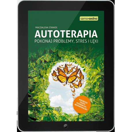 Autoterapia. Pokonaj problemy, stres i lęki (e-book)